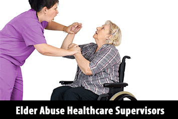 Elder Abuse Training for Healthcare Supervisors
