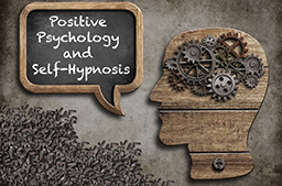 Positive Psychology and Self-Hypnosis