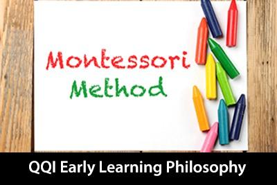 QQI Level 6 Early Learning Philosophy - Montessori Method